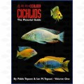 PICTORIAL GUIDE TO CICHLIDS VOL 1 BY PABLO TEPOOT